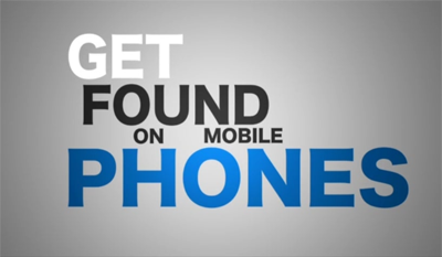 Get Found On Mobile Phones Mobile Advertising and Marketing